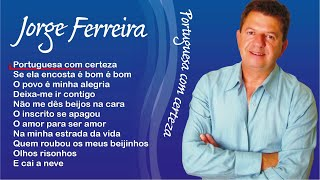 Jorge Ferreira - Portuguesa certeza (Full album)
