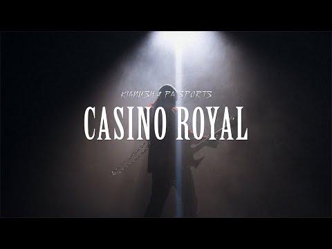 Kianush & PA Sports – Casino Royal