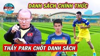 Tin Bóng Đá Việt Nam 9/10: Thầy Park chốt danh sách ĐT Việt Nam đấu Malaysia