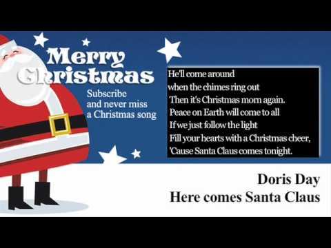 Doris Day - Here Comes Santa Claus - Lyrics (Paroles)