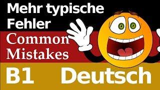 Test B1 Prüfung - Deutsch: Mehr typische Fehler (German common mistakes), die Deutschlerner machen