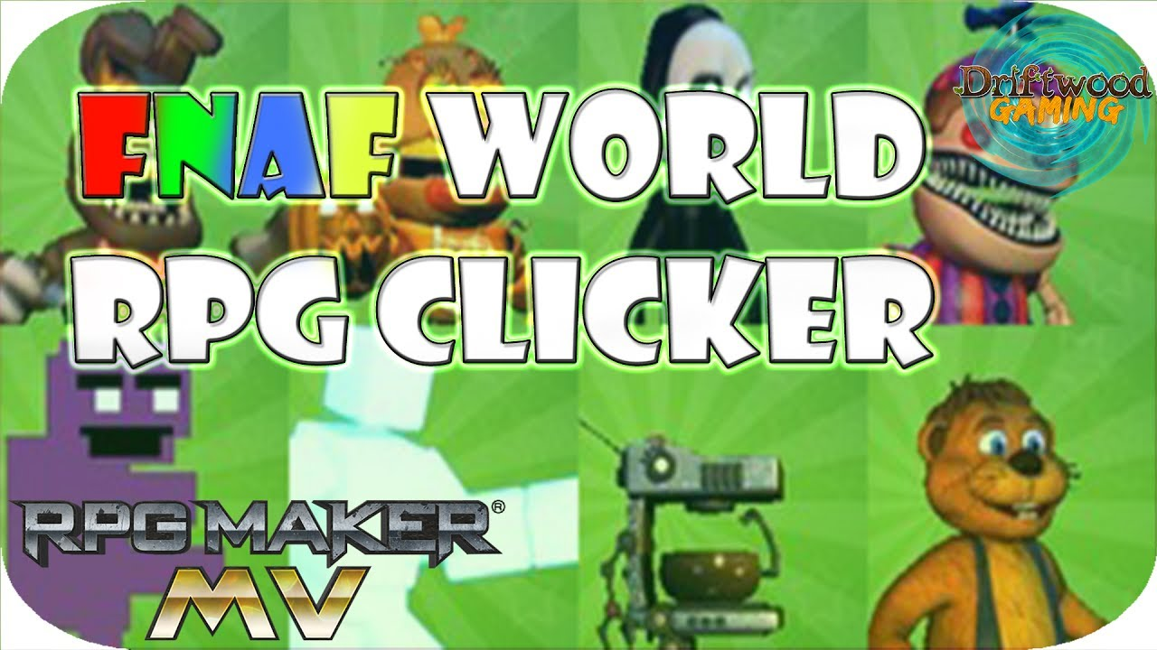 First Impressions MV - FNAF World RPG Clicker - No Mouse Functionality? Not  really a clicker then