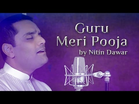 Guru Meri Pooja - Tribute to Sri Sri Ravi Shankar by Nitin Dawar | Art of Living Guru Bhajans