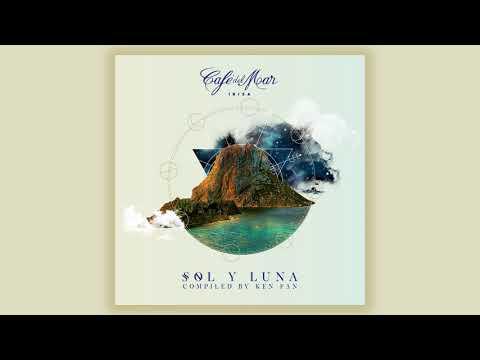 Café del Mar Ibiza - Sol y Luna (Album Preview)