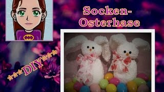 Socken- Osterhase basteln, DIY Tutorial