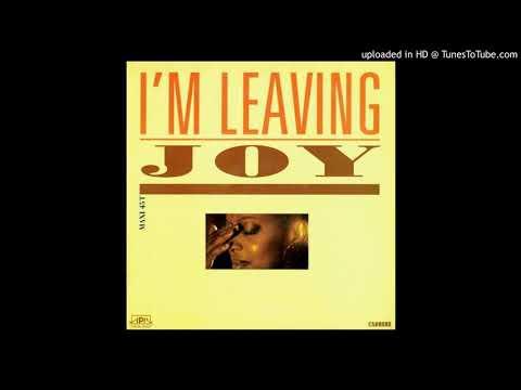 Joy - I'm Leaving ''Maxi 45T'' (1990)