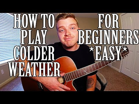 How to Play Colder Weather by Zac Brown Band on Guitar *EASY*