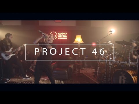 Project46 - Full Show (AudioArena Originals)