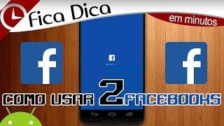 Como usar 2 facebook 's ao mesmo tempo no Android, Faceturbo.