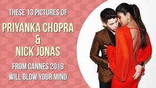 13 pictures of Priyanka Chopra and Nick Jonas from Cannes 2019