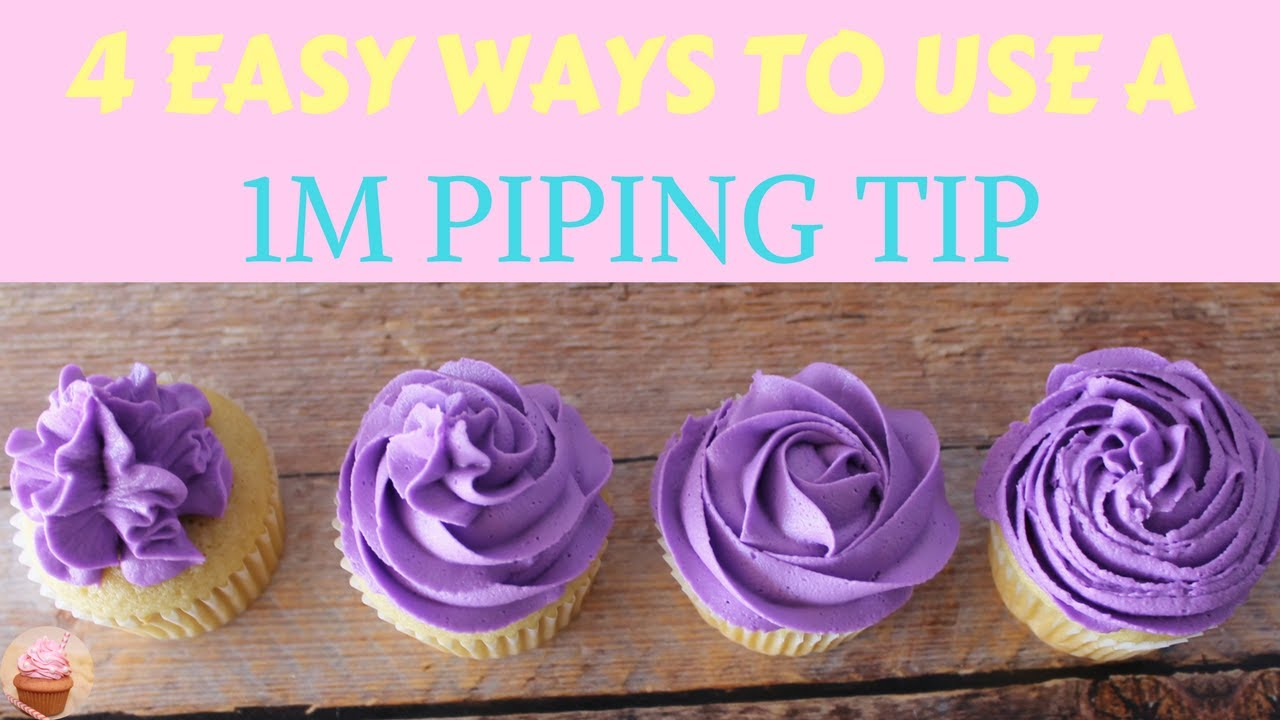 4 EASY WAYS TO USE A 1M PIPING TIP   How To Use Piping Tips ...