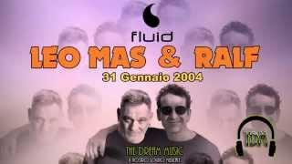 Leo Mas & Ralf @ Fluid 31.01.2004