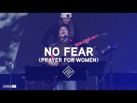 No Fear (Prayer For Women  |  Olivia Buckles, David Forlu, Andy Hailstone  |  UNCEASING