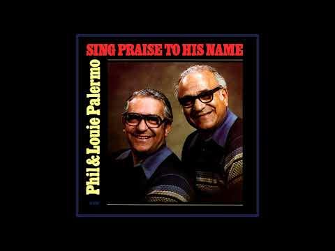The Palermo Brothers — Have You Seen Jesus My Lord