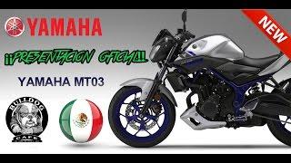 nueva yamaha mt 03 presentacin oficial en mxico