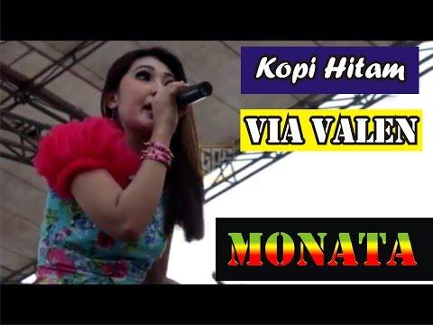 VIA VALLEN   KOPI HITAM   MONATA LIVE KAYEN PATI terbaru 2017
