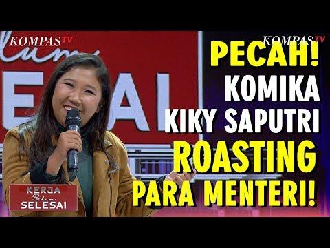 Pecah! Komika Kiki Saputri Roasting Para Menteri! - Kerja Belum Selesai (bag 5)