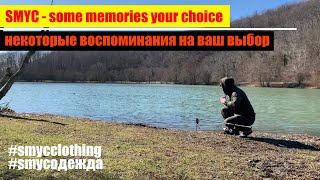 SMYC some memories your choice некоторые воспоминания на ваш выбор