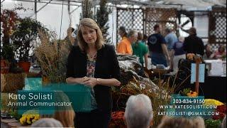 Animal Communicator Denver Co - 303-834-9150 - Kate Solisti