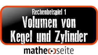 Volumen Kegel und Volumen Zylinder berechnen, Beispiel 1 | A.21.05