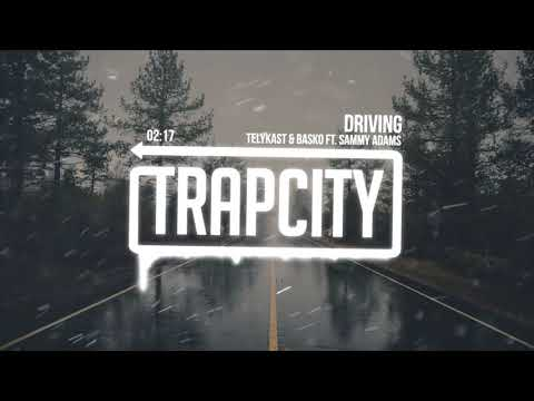 TELYKast & Basko - Driving (ft. Sammy Adams) [Lyrics]