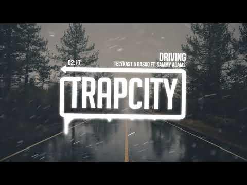 TELYKast & Basko - Driving (ft. Sammy Adams)