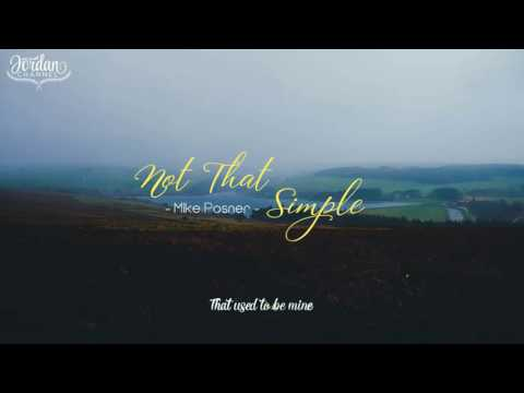 [Lyrics + Vietsub] Not That Simple - Mike Posner