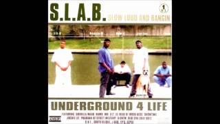 S.L.A.B. - Watch Yo Self