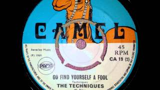 The Techniques Go Find Yourself A Fool - Camel - Pama Records