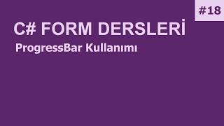 C# Form Dersleri-18 ProgressBar Kullanımı