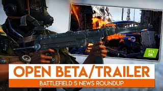 OPEN BETA RELEASE DATE + NEW RTX TRAILER! | Battlefield 5 News Roundup
