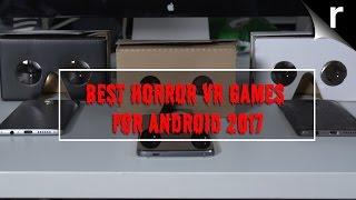 Best VR Horror Games (2017)