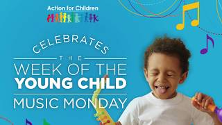 Action For Children - Music Mondays!