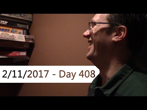 Let's Go Look at Games (Day 408 - 2/11/17)