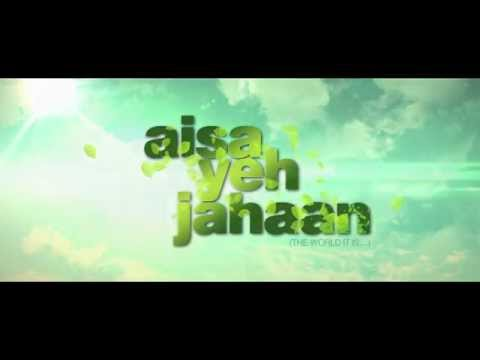 Aisa Yeh Jahaan Official Trailer | Dr....