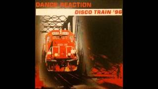 Dance Reaction -  Disco Train