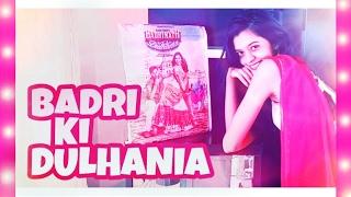 Badri Ki Dulhania | Title Track | Dance by Dhruvi Shah