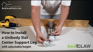 How to Install the Bed Claw: Unibody Slat Center Support Leg (With Adjustable Height)