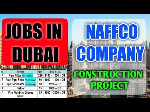 Jobs In Dubai City || Naffco Company Construction Project || Gulf Job Requirement