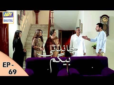 Chandni Begum - Episode 69 - 16th January 2018 - ARY Digital Drama