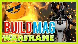 Warframe MAG PRIME ENDGAME BUILD Español � GAMEPLAY y HA...