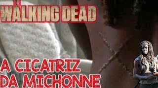 A Cicatriz da Michonne - The Walking Dead 9 Temporada TWD