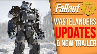 Fallout 76 News - Wastelanders Trailer Coming & Major New Features, Users Caught in Bans