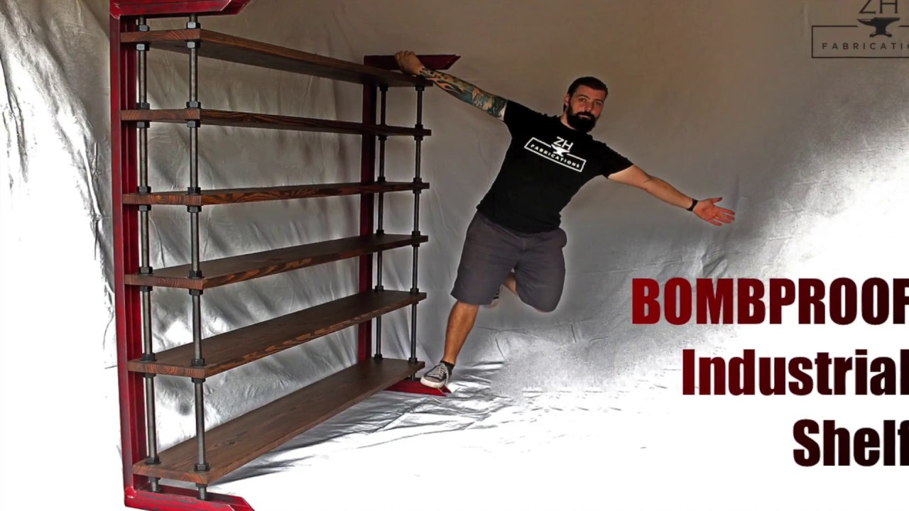 Bombproof Industrial Shelf Diy