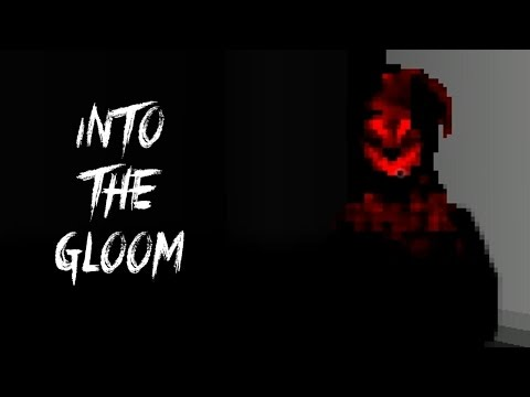 Into The Gloom   PIXELATED HORROR!  