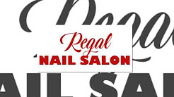Regal Nail Salon in Lady Lake, FL 32162 - Phone: (352) 259-5936