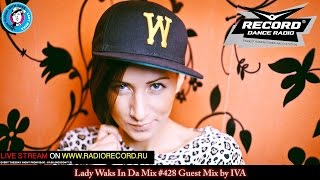 Lady Waks In Da Mix #428 [02-05-2017] Guest Mix by IVA