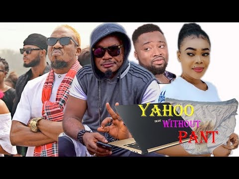 Yahoo Without Pant Part 1 - Jnr Pope Latest Nollywood Movies.