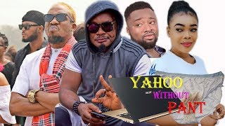 Yahoo Without Pant Part 1 - Jnr Pope Latest Nollywood Movies