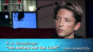 "nexworld.TV: P.A. Straubinger: ""Am Anfang war das Licht"" (Trailer)"